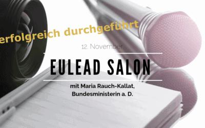 EULEAD Salon am 12.11.2019: Macht und Management in der Politik aus weiblicher Sicht