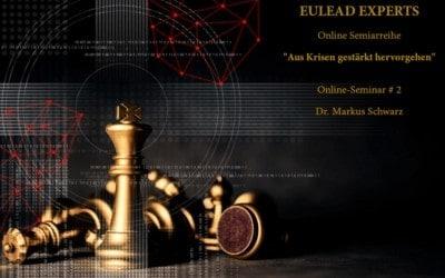 EULEAD Experts – Online Seminar #2 – Dr. Markus Schwarz am 10.12.2020